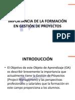 1. LA IMPORTANCIA DE LA FORMACIÓN EN GESTIÓN DE PROYECTOS-