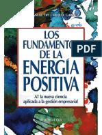 Los fundamentos de la energía positiva. AT la nueva ciencia aplicada a la gestión empresarial.pdf