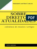 Livro 07 Sobre Direito e Atualidades Coletânea de ensaio e artigos