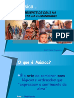 Musica_-_um_presente_de_Deus_na_Historia.ppt