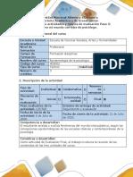 Guía de actividades y rúbrica de evaluación - Paso 5 - Observo mi mundo con ojos de psicólogo.pdf