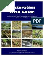 Restoration Field Guide - A User-Friendly Guide for Restoration Techniques in Riparian Habitats
