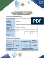 Guía de actividades y rúbrica de evaluación - Paso 5 - Presentación de resultados