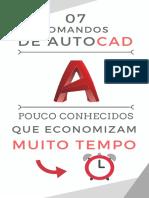 2020 - E-book_ 07 Comandos de AutoCAD Que Economizam Muito Tempo!.pdf