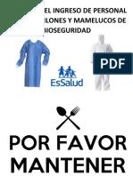 PROHIBIDO EL INGRESO DE PERSONAL CON MANDILONES Y MAMELUCOS DE BIOSEGURIDAD