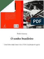O Sonho Brasileiro - Thales Guaracy