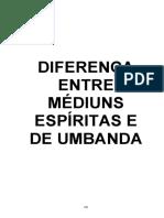 Diferença entre Médiuns Espíritas e de Umbanda