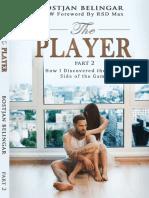 The Player_ Part 2 - Bostjan Belingar