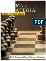Táctica y Estrategia en La Defensa Fiscal