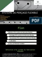 SYSTÈME DE PERÇAGE FLEXIBLE