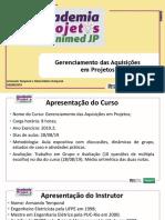 Academia de Projetos Unimed JP - Gerenciamento das Aquisicoes em Projetos