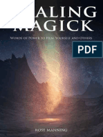 Healing Magick - Words of Power to Heal Yourself and Others by Rose Manning