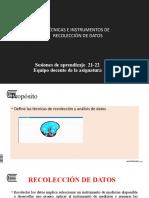 SESIONES 21-22 TÉCNICAS DE RECOLECCIÓN DE DATOS