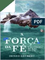 A FORÇA DA FÉ
