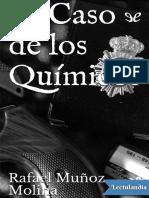 El caso de los quimicos - Rafael Munoz Molina