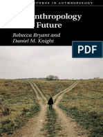 (New Departures in Anthropology) Rebecca Bryant, Daniel M. Knight - The Anthropology of the Future-Cambridge University Press (2019).pdf