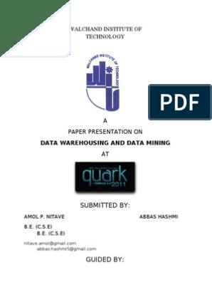 Data Warehousing and Data Mining   Data Warehouse   Data Mining