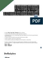 Blogs_Flogs_Vlogs