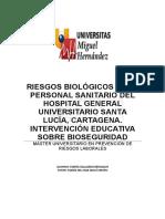 RIESGOS BIOLÓGICOS EN EL PERSONAL SANITARIO DEL HOSPITAL GENERAL UNIVERSITARIO SANTA LUCÍA, CARTAGENA. INTERVENCIÓN EDUCATIVA SOBRE BIOSEGURIDAD