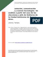 Litvinov, Tamara (2011). Representacion, comunicacion politica y nuevas tecnologias. Un analisis a partir del caso de las elecciones a Je (..)