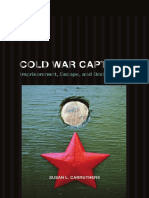 Carruthers - Cold War Captives; Imprisonment, Escape, and Brainwashing (2009).pdf