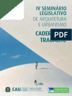 Caderno de Trabalho - IV Seminário Legislativo de Arquitetura e Urbanismo Do Brasil