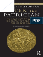 (Routledge Classical Translations) Thomas M. Banchich - The Lost History of Peter The Patrician_ An Account of Rome's Imperial Past from the Age of Justinian-Routledge_Taylor & Francis Group (2015).pdf