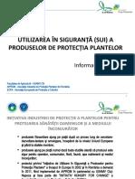 UTILIZAREA ÎN SIGURANȚĂ (SUI) A PRODUSELOR DE PROTECȚIA PLANTELOR.pptx