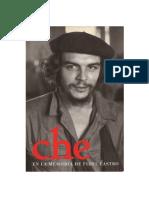 Castro Ruz Fidel - Che En La Memoria De Fidel Castro