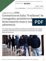 Coronavirus en Italia_ _6 millones_ de contagiados, pronósticos de que el brote cesará en mayo y una seria advertencia - Clarín