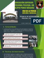 DÉCIMA SEMANA - TÉCNICAS DE INTERVENCIÓN POLICIAL (1ERA PARTE)