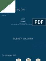Solvimm - Inovando com Big Data na AWS