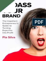 Badass_Your_Brand_-_Pia_Silva.pdf
