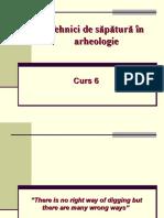 Curs 6 - Tehnici de sapatura in arheologie