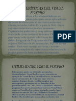 CARACTERÍSTICAS DEL VISUAL FOXPRO