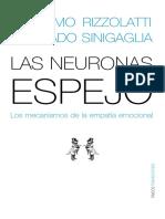 Rizzolatti & Sinigaglia (2006) Las Neuronas Espejo