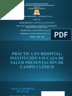 PRÁCTICA EN HOSPITAL INSTITUCIÓN Y  CASA DE SALUD ESTUDIANTE MARIA FERNANDA CONDORI RODRIGUEZ