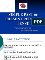 Simple Past or Present Perfect Tense
