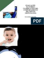 Evaluación, factores q influyen en comportamiento del niño en odontología.pptx
