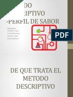METODO DESCRIPTIVO -PERFIL DE SABOR FINAL (2).pptx