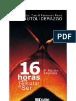 16 Horas Para Templar El Ser Lic Dfp