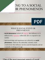 Reacting to a social event or phenomenon