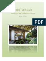 CholaTube Installation Guide