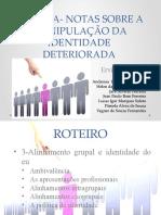 ESTIGMA- NOTAS SOBRE A MANIPULAÇÃO DA IDENTIDADE DETERIORADA