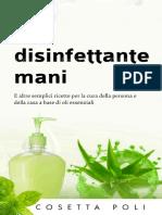 Gel disinfettante mani_ E altre semplici ricette per la cura della persona e della casa a base di oli essenziali (Italian Edition).pdf