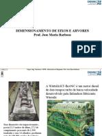 DIMENSIONAMENTO DE EIXOS E ARVORES Prof. Jose Maria Barbosa