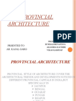 PROVINCIAL ARCHITECTURE BY RUSHALI GRP