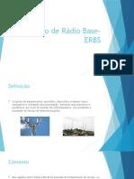 Estação de Rádio Base- ERBS