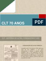 CLT - HISTÓRIA DE LUTAS CONQUISTAS E LEIS