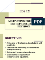 EDS 121 Motivating Forces in Entrep Decision